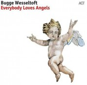 Bugge Wesseltoft: Everybody Loves Angels - Plak
