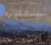 Giorgis Xylouris, Stelios Petrakis, Periklis Papapetropoulos: If I Greet the Mountains - CD