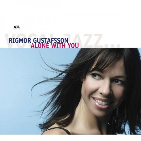 Rigmor Gustafsson: Alone With You - CD