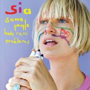 Sia: Some People Have Real Problems - Plak