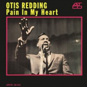 Otis Redding: Pain In My Heart - Plak