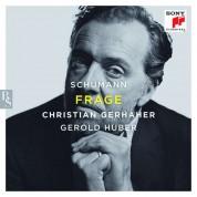 Christian Gerhaher, Gerold Huber: Schumann: Frage - CD