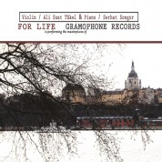 Ali Suat Tükel, Serhat Songur: For Life - Gramophone Records - CD