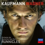 Jonas Kaufmann, Donald Runnicles, Orchester der Deutschen Oper Berlin: Jonas Kaufmann - Wagner - CD