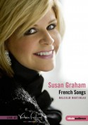 Susan Graham, Malcom Martineau: Verbier Festival - Susan Graham - French Songs - DVD
