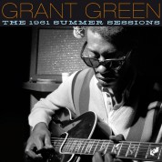 Grant Green: The 1961 Summer Sessions - CD