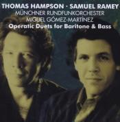 Thomas Hampson, Samuel Ramey, Münchner Rundfunkorchester, Miguel Gómez Martínez: Thomas Hampson & Samuel Ramey - Operatic Duets for Baritone and Bass - CD
