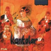 Çeşitli Sanatçılar: Kantolar 1905 - 1945 - CD