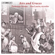 Parnassus Avenue, Dan Laurin: Airs and Graces - Scottish Tunes and London Sonatas - SACD