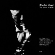 Charles Lloyd: The Water Is Wide - CD