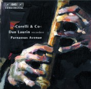 Dan Laurin, Parnassus Avenue Baroque: Corelli & Co: Baroque music with recorder - CD