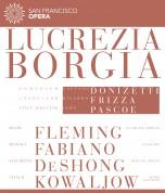 Renée Fleming, Elizabeth DeShong, Michael Fabiano, Vitalij Kowaljow, San Francisco Opera Orchestra, Riccardo Frizza: Donizetti: Lucrezia Borgia - BluRay