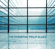 Philip Glass: The Essential Philip Glass - CD