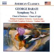 Barati: Symphony No. 1 / Chant of Darkness / Chant of Light - CD