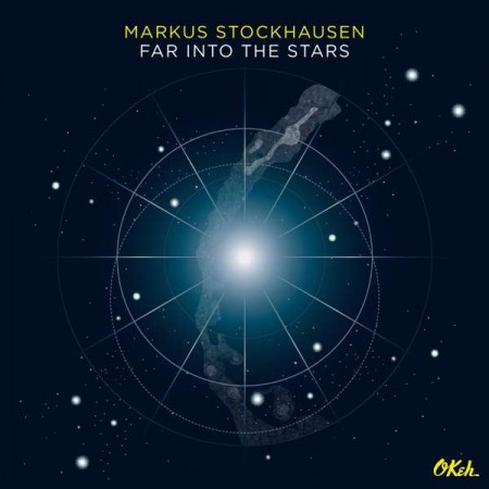 Markus Stockhausen: Far Into The Stars - CD