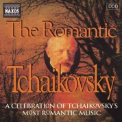 Tchaikovsky: Romantic Tchaikovsky (The) - CD