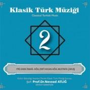 Nevzat Atlığ, Kültür Bakanlığı Devlet Klasik Türk Müziği Korosu: Klasik Türk Müziği 2 - CD