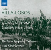 Isaac Karabtchevsky, Sao Paulo Symphony Orchestra: Villa-Lobos: Symphonies Nos. 3,