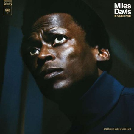 Miles Davis: In a Silent Way (50th Anniversary Edition) - Plak