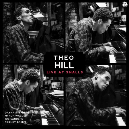 Theo Hill: Live at Smalls - CD