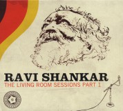 Ravi Shankar: The Living Room Sessions - Part 1 - CD