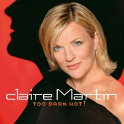 Claire Martin: Too Darn Hot! - Plak