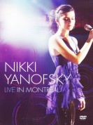 Nikki Yanofsky: Live In Montreal - DVD