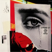 Lykke Li: So Sad So Sexy - Plak