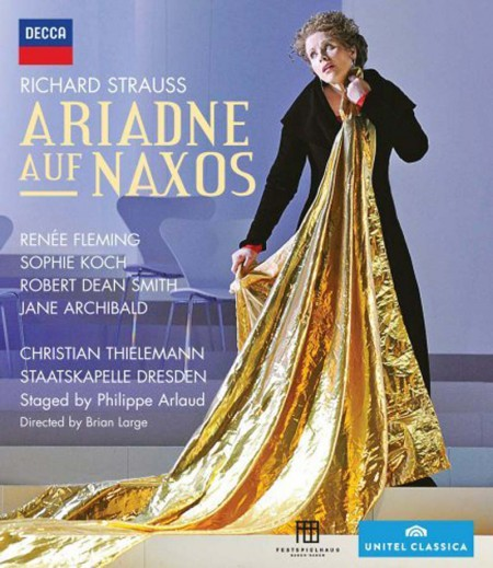 Christian Thielemann, Jane Archibald, Renée Fleming, Robert Dean Smith, Sophie Koch, Staatskapelle Dresden: Strauss, R: Ariadne Auf Naxos - BluRay