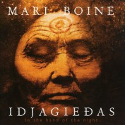 Mari Boine: Idjagiedas  In The Hand Of The Night - CD