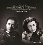 Johanna Martzy, Ida Haendel: Mendelssohn: Violin Concerto - Plak