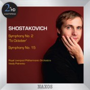 Vasily Petrenko: Shostakovich: Symphonies Nos. 2 & 15 - CD
