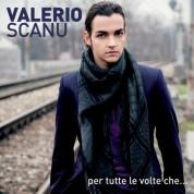 Valerio Scanu: Per Tutte Le Volte Che... - CD