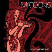 Maroon 5: Songs About Jane - Plak