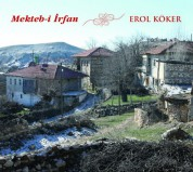 Erol Köker: Mekteb-i İrfan - CD