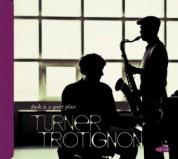 Baptiste Trotignon, Mark Turner: Dusk is a quiet Place - CD