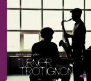 Baptiste Trotignon, Mark Turner: Dusk is a quiet Place - CD