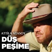 Atilla Atasoy: Düş Peşime - CD