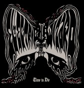 Electric Wizard: Time To Die - CD
