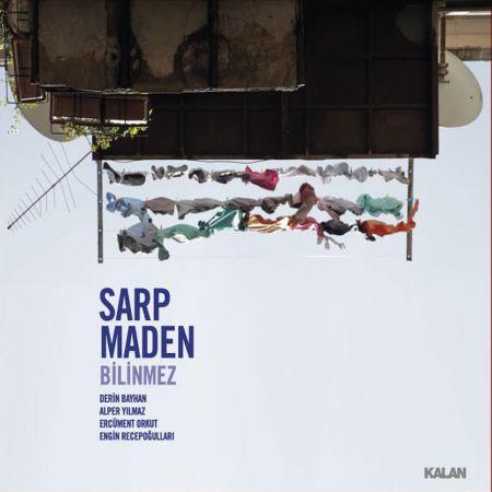 Sarp Maden: Bilinmez - CD