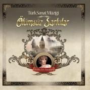 Mediha Şen Sancakoğlu: Ölümsüz Şarkılar - Plak