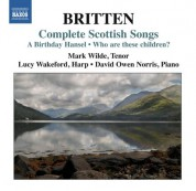Mark Wilde: Britten: Complete Scottish Songs - CD