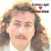 İlhan İrem: İlhan-I Aşk - CD