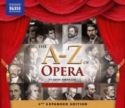 Çeşitli Sanatçılar: The A-Z of Opera (2nd Expanded Edition) - CD
