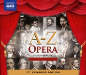 Çeşitli Sanatçılar: The A-Z of Opera (2nd Expanded Edition) - CD