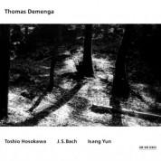 Thomas Demenga: Toshio Hosokawa / J.S. Bach / Isang Yun - CD