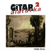 Tarık Öcal: Gitar Alaturka 2 - CD