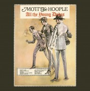 Mott The Hoople: All The Young Dudes - Plak