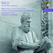 Rogers Covey-Crump, Michael George, Choir of King's College Cambridge, Brandenburg Consort, Roy Goodman, Stephen Cleobury: J.S. Bach: Matthaus Passion - CD