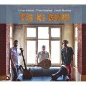 Yinon Muallem, Hakan Gürbüz, İsmail Altunbaş: Ta Ki Dum - CD
